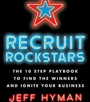 Books We Like -Recruit Rockstars, Jeff Hyman